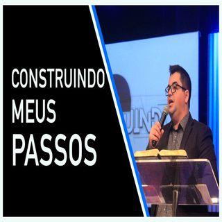Construindo Meus Passos - Tiago Coelho