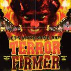 TPB: Terror Firmer