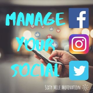 Manage Your Social, Change Your Life