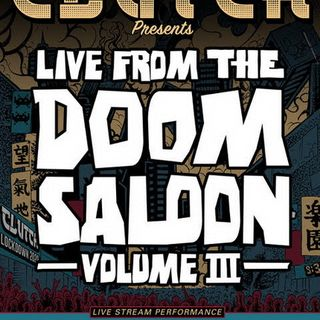 Metal Hammer of Doom: Clutch Presents Live From the Doom Saloon Volume III - Review