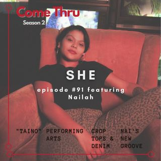 SHE #91 featuring Nailah