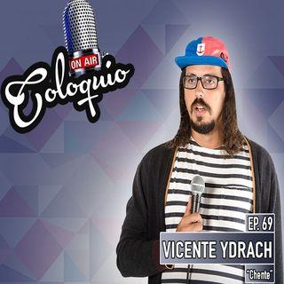 Episodio 69: Vicente Ydrach pt. 2