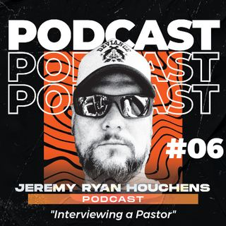 Interviewing a Pastor - Ep.6