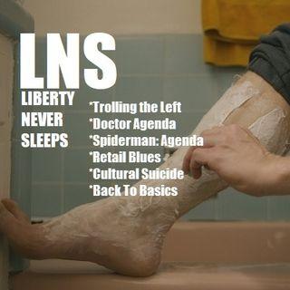 Liberty Never Sleeps 07/17/17 Show
