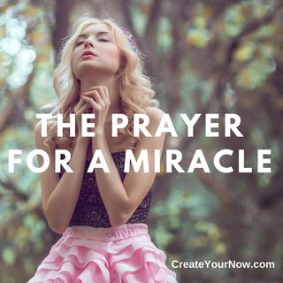 1058 The Prayer for a Miracle
