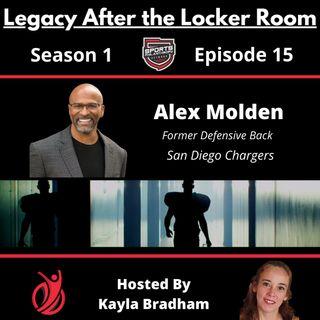 S1:EP15--Alex Molden, Former NFL Defensive Back