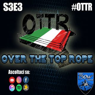 Over The Top Rope S3E3: Intervista a Marvin Vettori