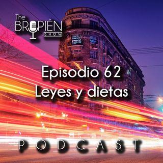 062 - Bropien - Leyes y dietas