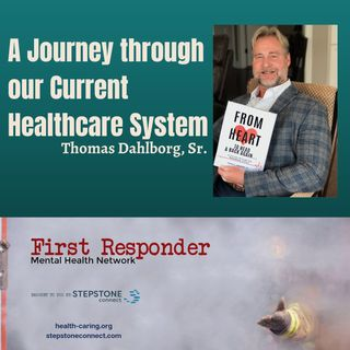 A Journey through our Current Healthcare System