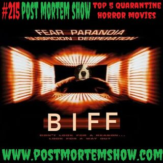e215 - Necromancin' Doug Joneses (Top 5 Quarantine Horror Movies)