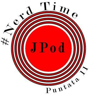 Nerd Time #11 - Speciale Quarantena - Working!!