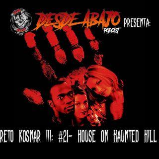 Reto Kosnar S03E21- House On Haunted Hill