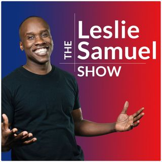 The Leslie Samuel Show