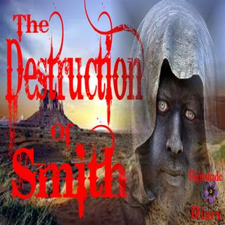 The Destruction of Smith   Old West Ghost Story   Podcast