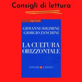 La Cultura Orizzontale di Giovanni Solimine e Giorgio Zanchini