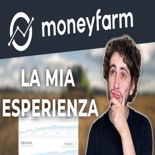 MoneyFarm esperienza personale e recensione. Perchè sceglierla?