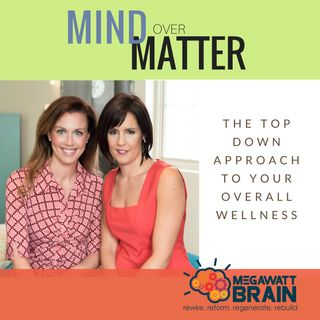 Mind over Matter Ep. 6:  Successful Daily Strategies