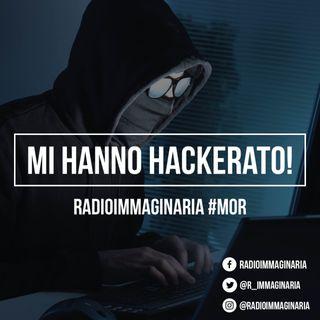#mor Mi hanno hackerato?