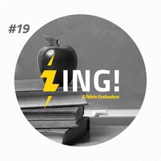 #19 - A Pátria Ensinadora