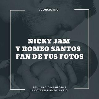 """Buongiorno, Buona Festa del Papà e Buon Venerdì 19 Marzo  con Nicky Jam Y Romeo Santos: """"Fan de tus fotos"""" Reggaeton Novità 2021"""