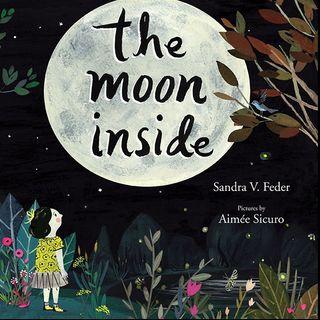 Author Sandra v. Feder: THE MOON INSIDE
