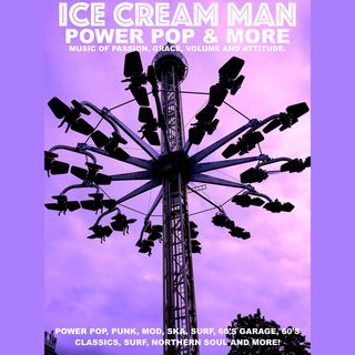 Ice Cream Man Power Pop And More #322