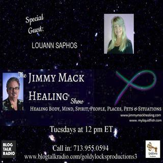 The Jimmy Mack Healing Show ~ Special Guest: LouAnn Saphos ~ 20Feb2018