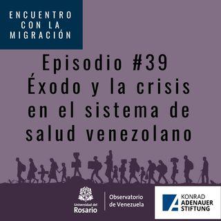 Éxodo y la crisis del sistema de salud en Venezuela