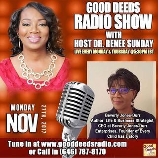 Beverly Jones Durr Author Life and Business Strategist CEO shares on Good Deeds Radio