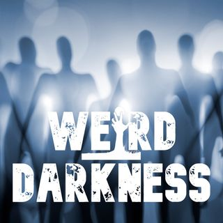 """MY LIFE AS AN ABDUCTEE"" and 17 More Terrifying Paranormal Horror Stories! #WeirdDarkness"
