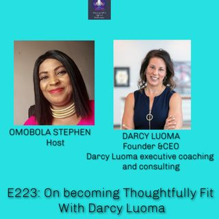 E223: On Becoming Thoughtfully Fit With Darcy Luoma