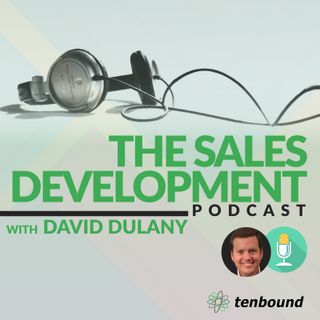 Ep 74 Dan Jourdan - The Forgotten Sales Development Tool: The Phone