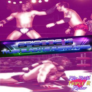 16. Tyler Black vs. Austin Aries - Ring of Honor