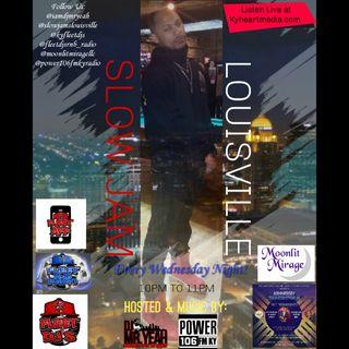 Slow Jams - Louisville W/DJ Mr Yeah