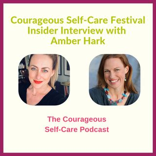 Self-Care Festival Insider Interview with Amber Hark