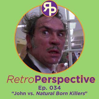 John vs. Natural Born Killers