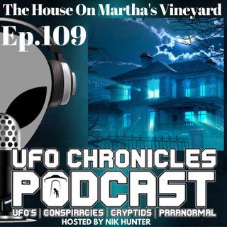 Ep.109 The House On Martha's Vineyard