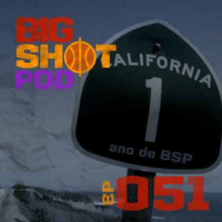 #051 - Califórnia Dreamin'