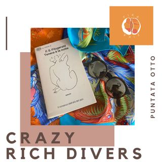 #08 - Crazy Rich Divers