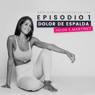 Cap. 1 : Dolor de espalda - Helen Martínez