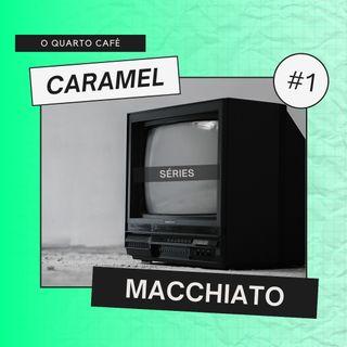 Caramel Macchiato #1