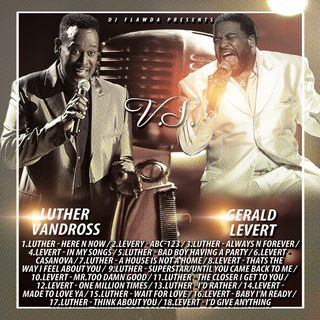 DJ Flawda Presents: Luther V.S. Levert