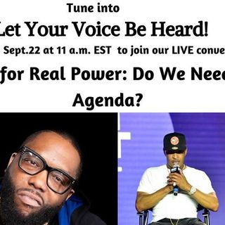 The Fight for Real Power: Do We Need a Black Agenda?