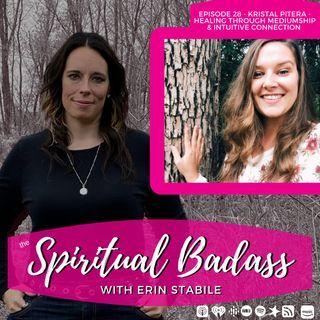 Kristal Pitera Healing Through Mediumship & Intuitive Connection