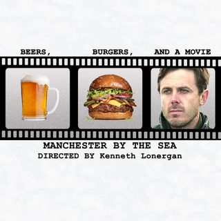 Ep. 13 - Manchester By The Sea