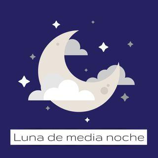 Luna de Media Noche - Piloto