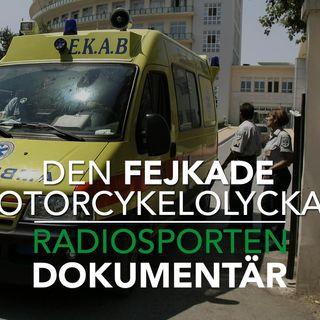 Radiosporten dokumentär: Den fejkade motorcykelolyckan