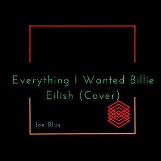 Everything I Wanted Billie Eilish (Cover)