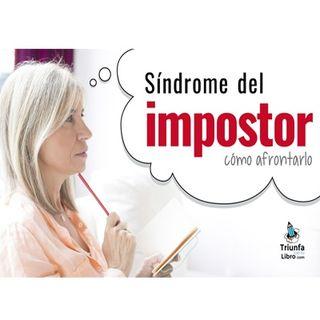 El síndrome del impostor, como afrotarlo