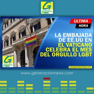 763: LA EMBAJADA DE EE.UU EN EL VATICANO CELEBRA EL MES DEL ORGULO LGBTQ